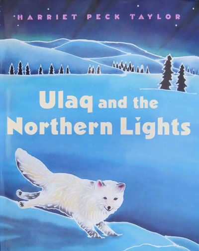 Ulaq amd the Northern Lights by Harriet Peck Taylor